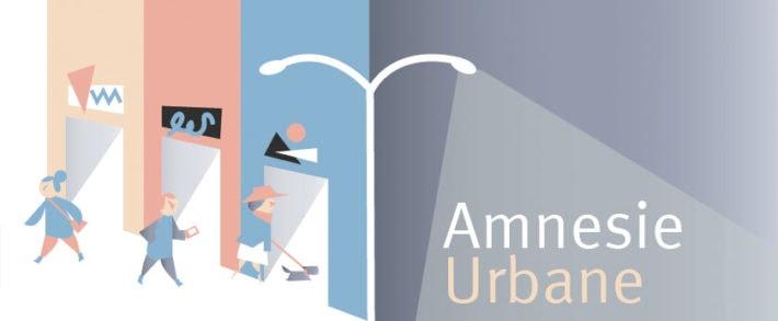 Amnesie Urbane