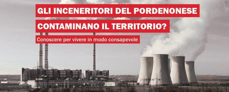 Gli inceneritori del pordenonese contaminano il territorio?